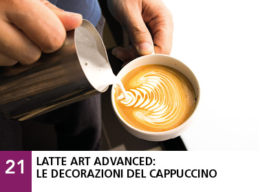21 - Latte art advanced: le decorazioni del cappuccino