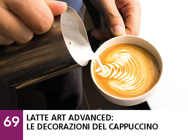 69 - Latte art advanced: le decorazioni del cappuccino