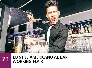 71 - Lo stile americano al bar: working flair
