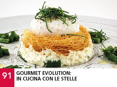 91 - Gourmet evolution: in cucina con le stelle